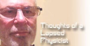 Thoughts of a Lapsed Physicist2